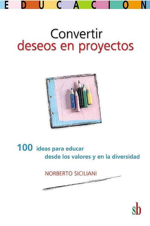 Convertir deseos en proyectos, Siciliani