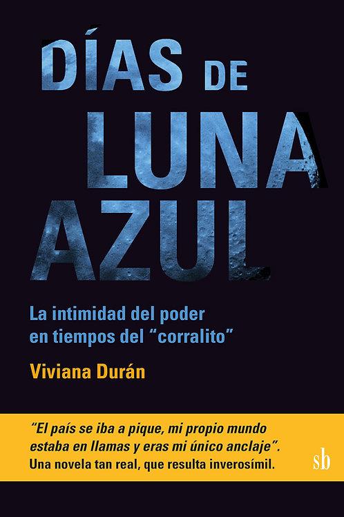 Días de luna azul, de Viviana Durán