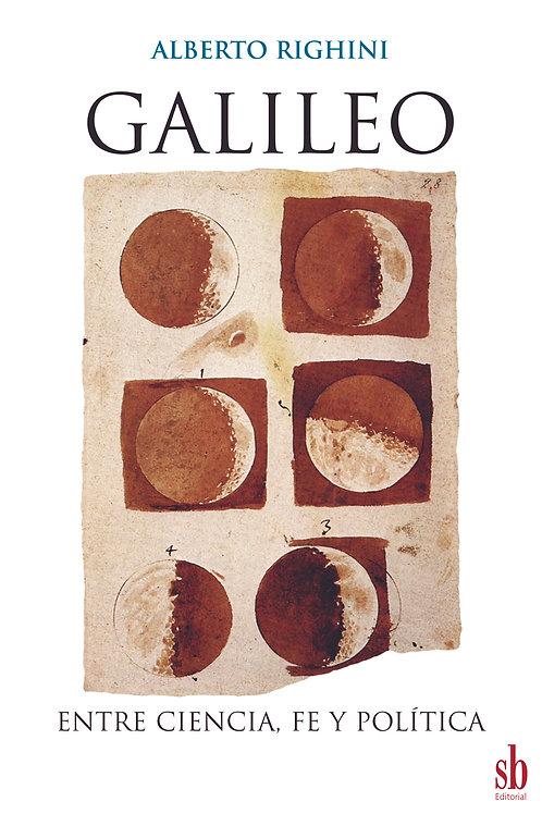 Galileo. Entre ciencia,  fe y política