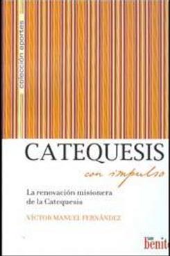 Catequesis con impulso - La renovacion misionera