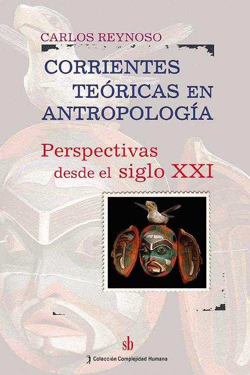 Corrientes teoricas en antropologia, Reynoso