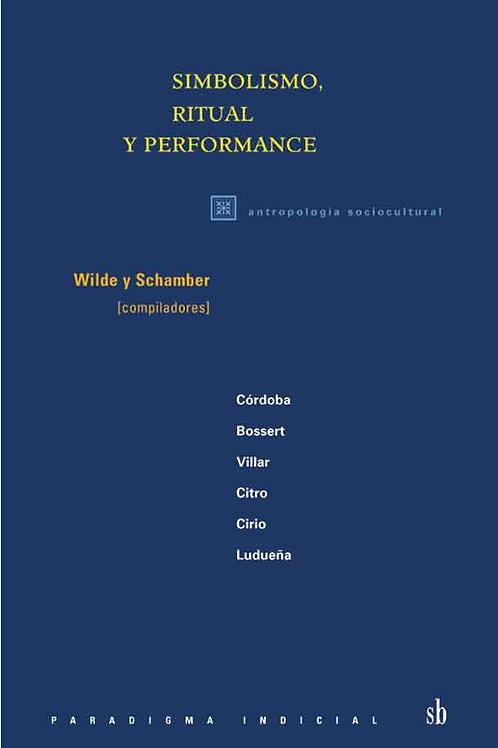 Simbolismo, ritual y performance
