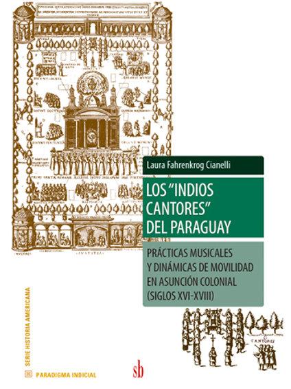 """Los """"indios cantores"""" del Paraguay. Laura Fahrenkrog Cianelli"""