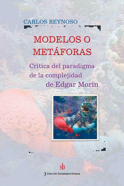 Modelos o metaforas de Carlos Reynoso