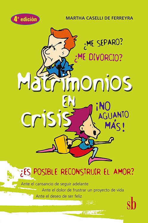 Matrimonios en crisis, ¿me separo, me divorcio?