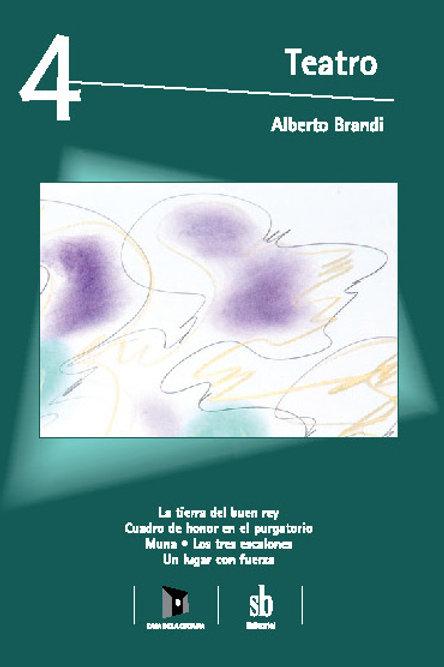 Teatro 4. Obras y pinturas de Alberto Brandi