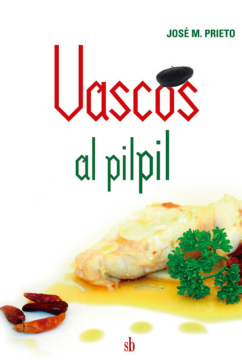 Vascos al pilpil, de José M. Prieto