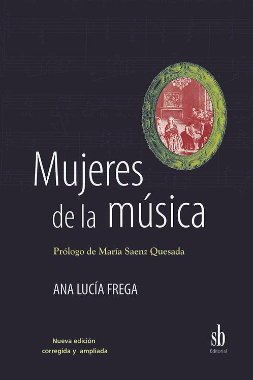 Mujeres de la musica, de Ana Lucia Frega