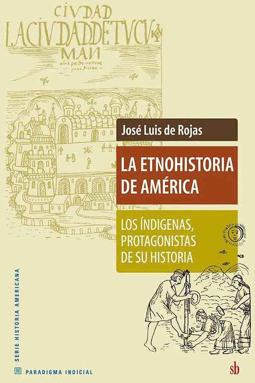 La etnohistoria de America, J. L. de Rojas