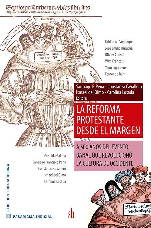 La Reforma Protestante desde el margen. Campagne - Christin - François ...