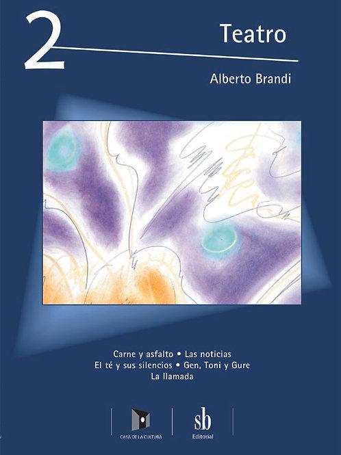 Teatro 2. Obras y pinturas de Alberto Brandi