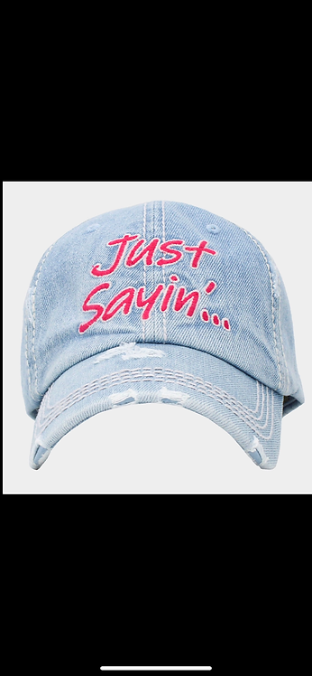 Just Sayin' - Denim