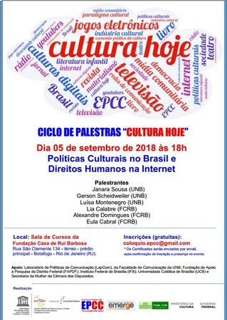 """Ciclo de Palestras """"Cultura Hoje"""" analisa Políticas Culturais e Direitos Humanos na Intern"""