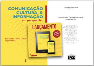 """""""Comunicação, Cultura e Informaçãoem perspectiva"""" é lançada no Brasil"""