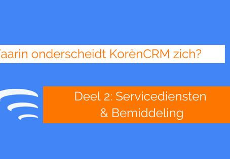 Waarin onderscheidt KorènCRM zich? Servicedienst bemiddeling (Deel 2)