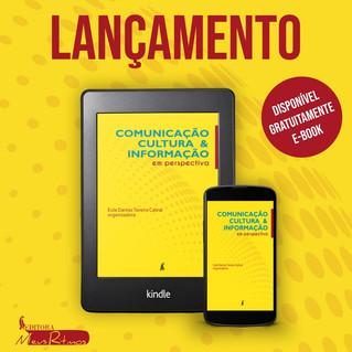 Autores confirmam presença no lançamento da obra Comunicação, Cultura e Informaçãoem perspectiva