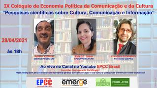 IX Colóquio de Economia Política da Comunicação e da Cultura analisa pesquisas da área