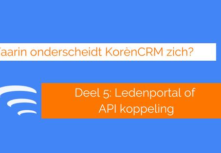 Waarin onderscheidt KorènCRM zich? Ledenportal of API koppeling (Deel 5)
