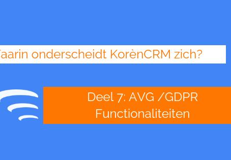 Waarin onderscheidt KorènCRM zich? AVG/GDPR functionaliteit (Deel 7)