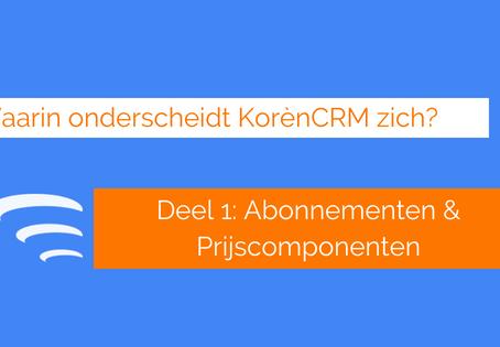 Waarin onderscheidt KorènCRM zich? Abonnementen + prijscomponenten (Deel 1)
