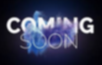 COMEING SOON.png