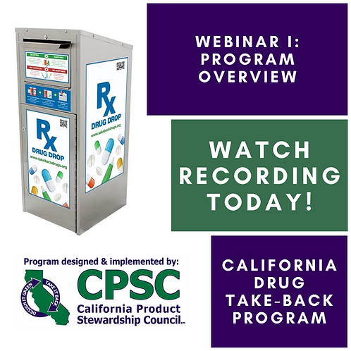 California Drug Take-Back Program Webinar I - 8/28/19