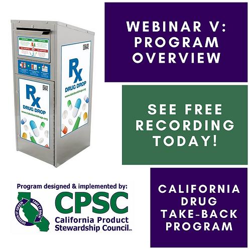 California Drug Take-Back Program Webinar V - 1/30/2020