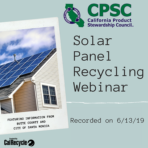 Solar Panel Recycling in CA - June 13, 2019
