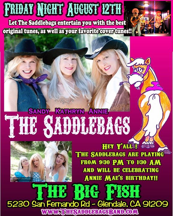 SADDLEBAGS Friday Night in Glendale!!y birthday as well so le