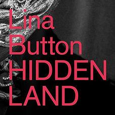 Lina Button, Hidden Land