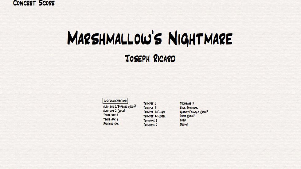 Marshmallow's Nightmare