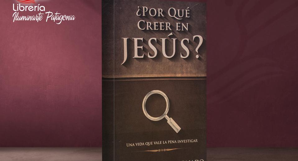 POR QUÉ CREE EN JESÚS?