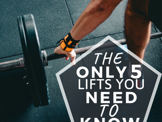 The Only 5 Lifts You Need to Know