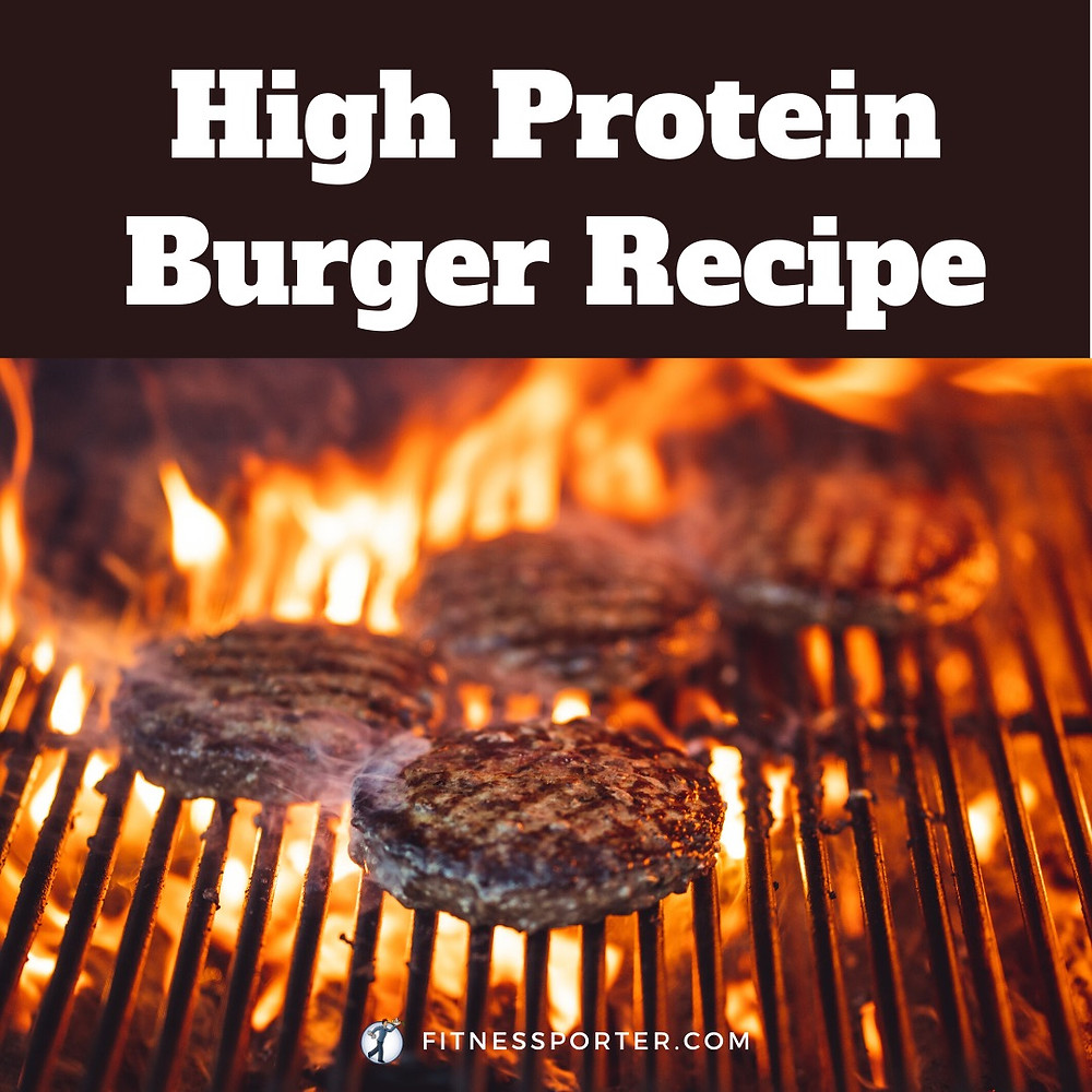 High protein burger recipe, burgers on a grill