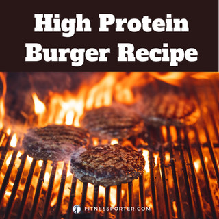 High Protein Burger Recipe