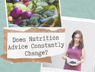 Does Nutrition Advice Constantly Change?