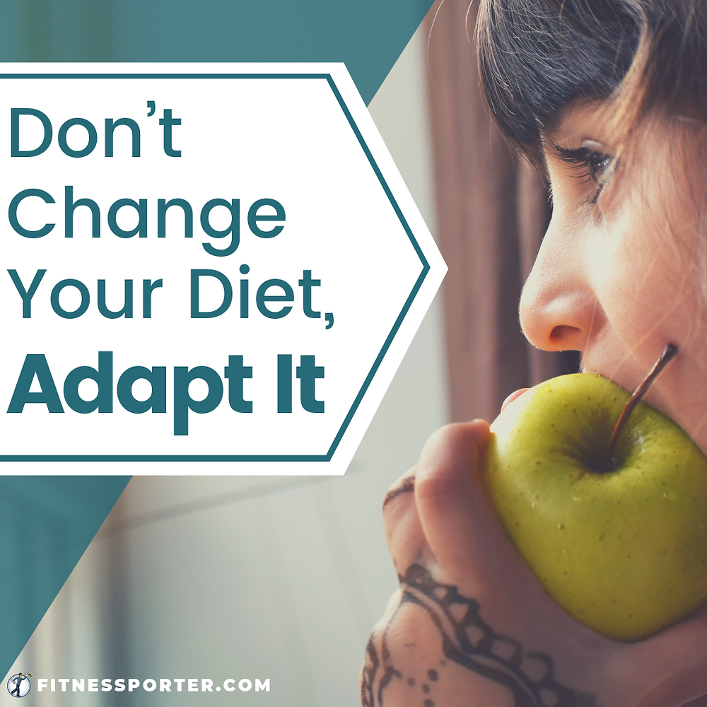Don't change your diet, adapt it; girl eating apple