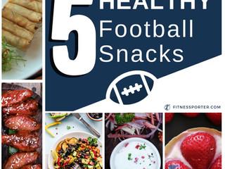 5 Healthy Football Snacks