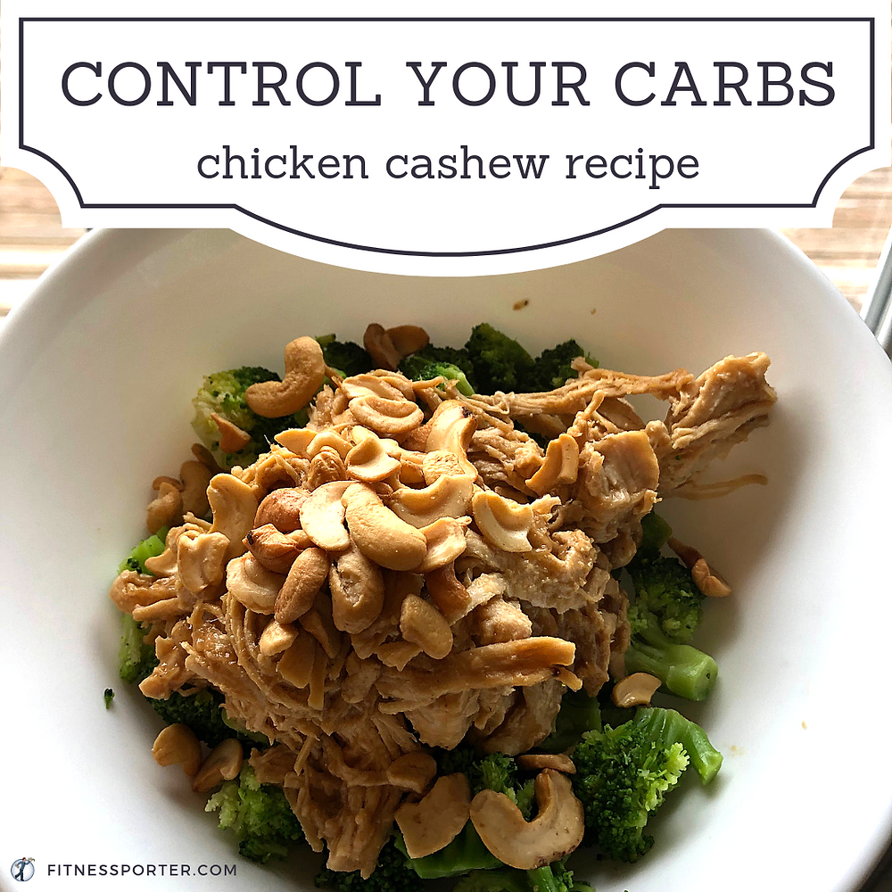 Control Your Carbs: Chicken Cashew recipe