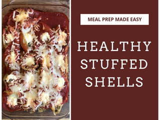 Meal Prep Made Easy: Healthy Stuffed Shells Recipe