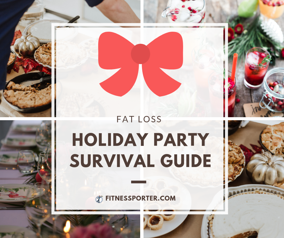 Fat loss holiday party survival guide
