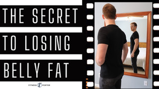 The Secret to Losing Belly Fat