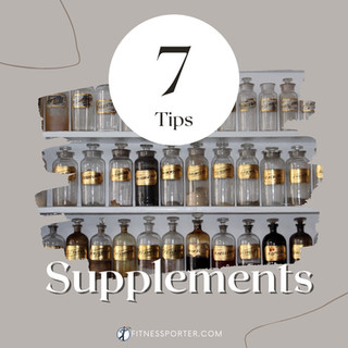 7 Tips on Supplements