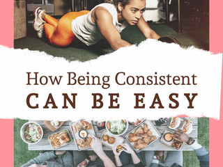 How Being Consistent Can Be Easy