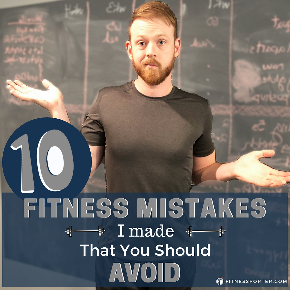 "Fitness Coach saying ""10 fitness mistakes I made that you should avoid"""