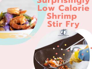 Surprisingly Low Calorie Shrimp Stir Fry