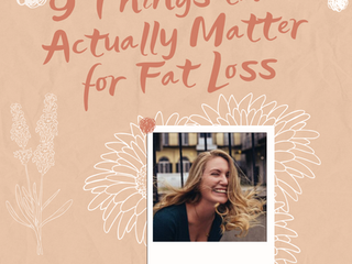 9 Things that Actually Matter for Fat Loss