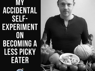 My Accidental Self-Experiment on Becoming a Less Picky Eater