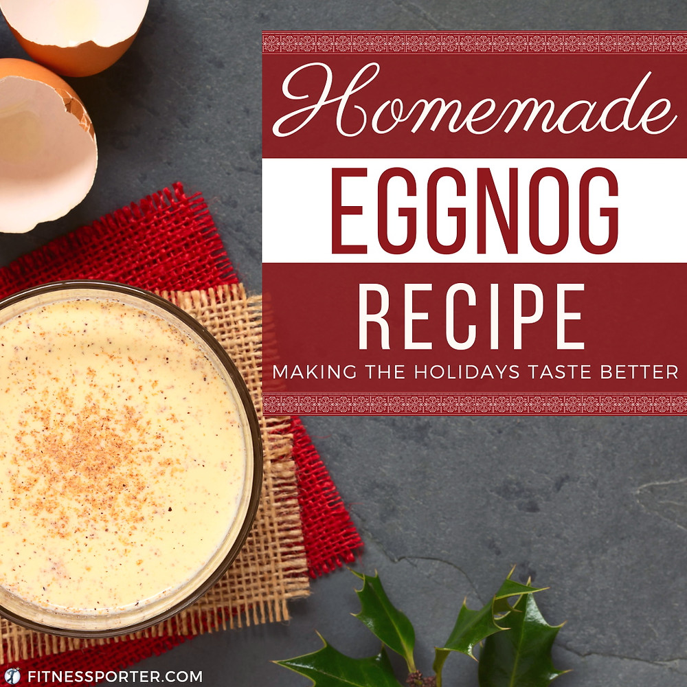 Homemade Eggnog Recipe - making the holidays taste better