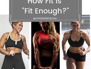 "How Fit is ""Fit Enough?"""